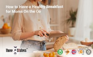 how-to-have-a-healthy-breakfast-for-moms-on-the-go