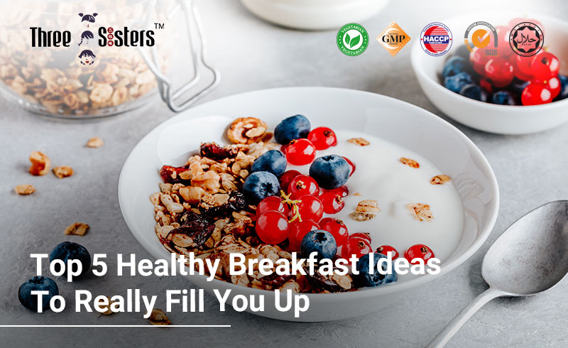 top-5-healthy-breakfast-ideas-to-really-fill-you-up